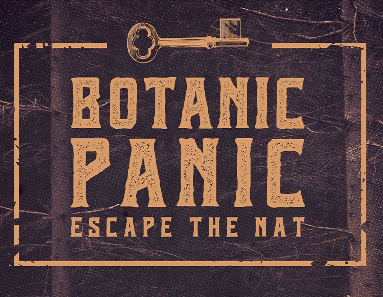 Escape The Nat...Botanic Panic!