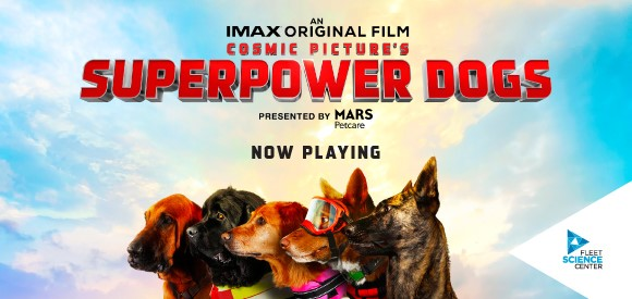 Superpower Dogs at Fleet Science Center